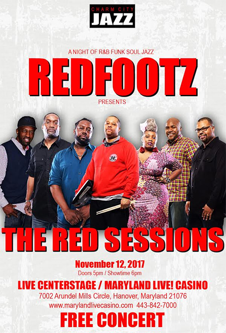 Redfootz Presents The Red Sessions at Maryland Live Casino